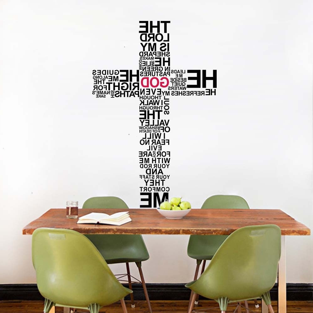 The Lord Is My Shepherd Cross Bible Verse Wall Sticker Vinyl Wall Pertaining To Fashionable Biblical Wall Art (View 14 of 15)