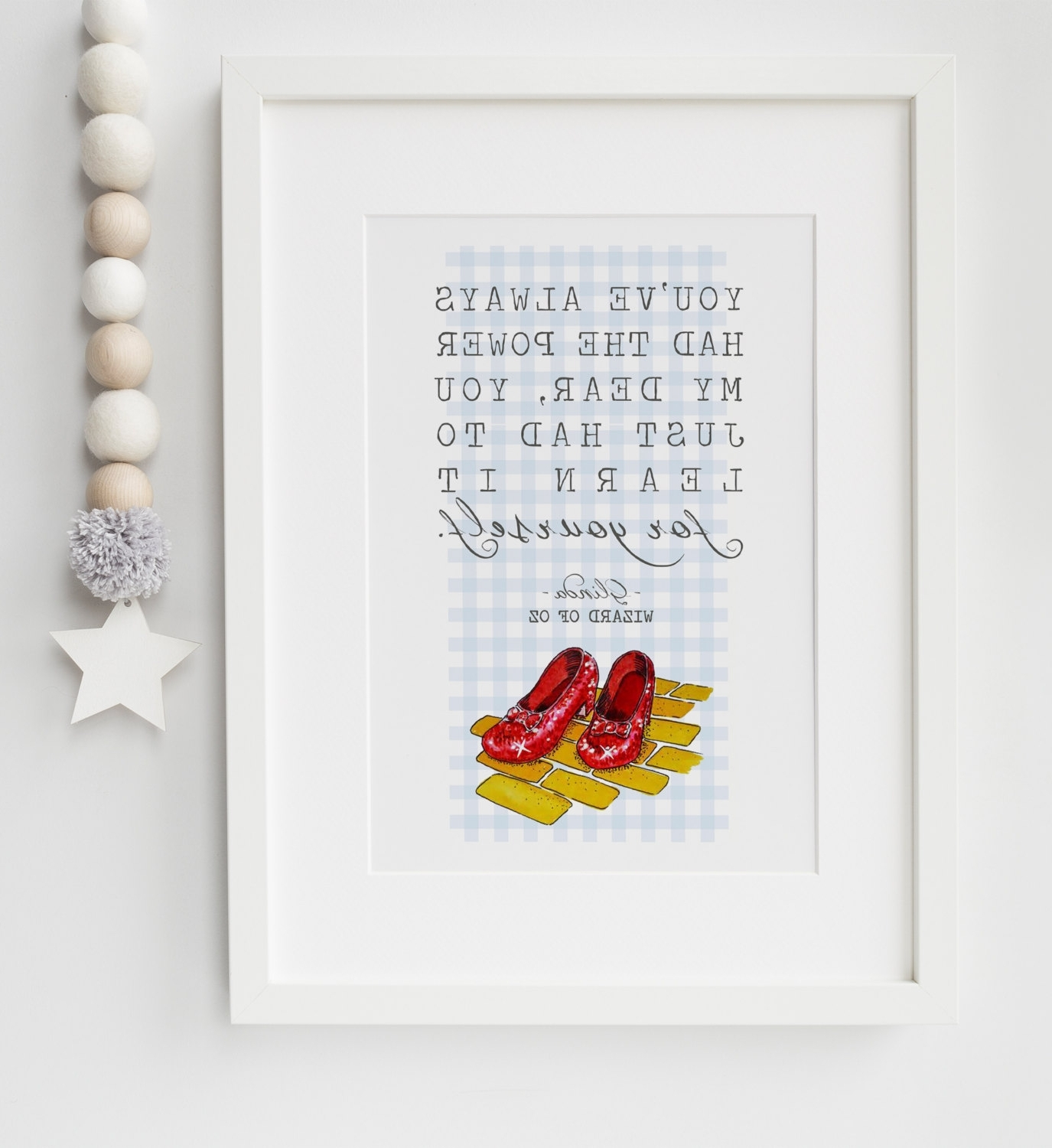 The Wizard Of Oz Glinda Dorothy Red Shoes Quote Print Keepsake Throughout Most Current Wizard Of Oz Wall Art (Gallery 15 of 15)