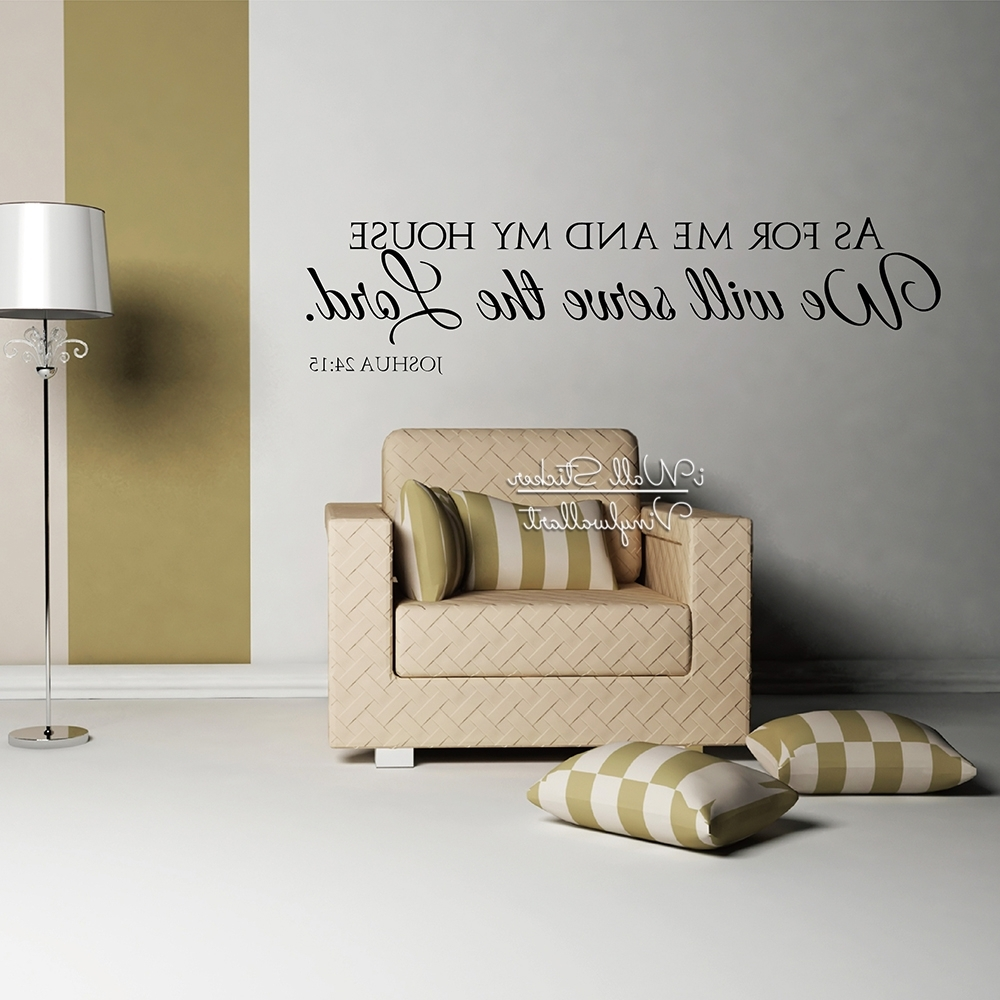 Trendy As For Me And My House Vinyl Wall Art In As For Me And My House Wall Decals Quotes Christian Wall Art (View 14 of 15)