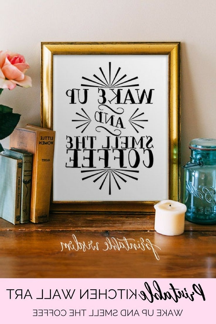 Trendy Printable Kitchen Wall Art (Gallery 15 of 15)