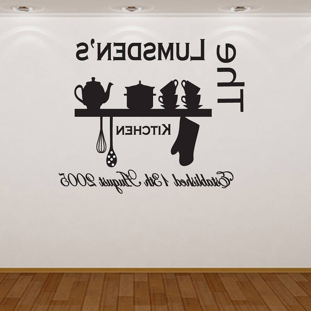 Wall Art For The Kitchen Pertaining To Fashionable Personalised Kitchen Wall Sticker Almo Wall Art Kitchen Wall With (View 13 of 15)