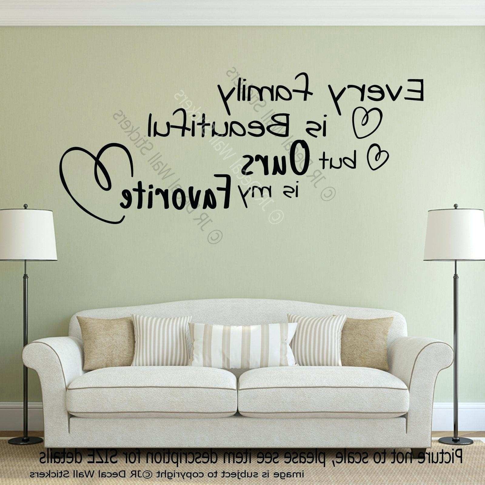 Wall Decal Family Quotes Wall Decor Wall Interior Fascinating Inside Most Recent Family Sayings Wall Art (View 15 of 15)