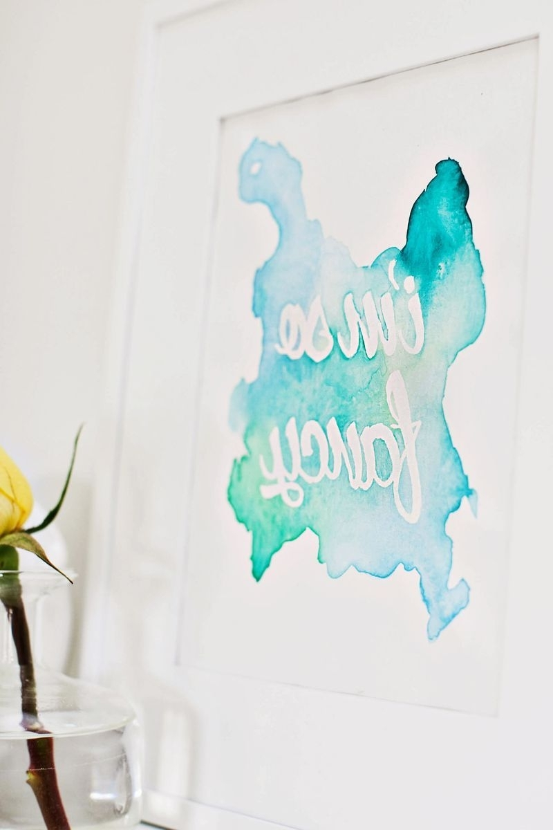 Watercolor Phrase Wall Art #diy (Click Through For Tutorial) // A Regarding Popular Diy Watercolor Wall Art (View 13 of 15)