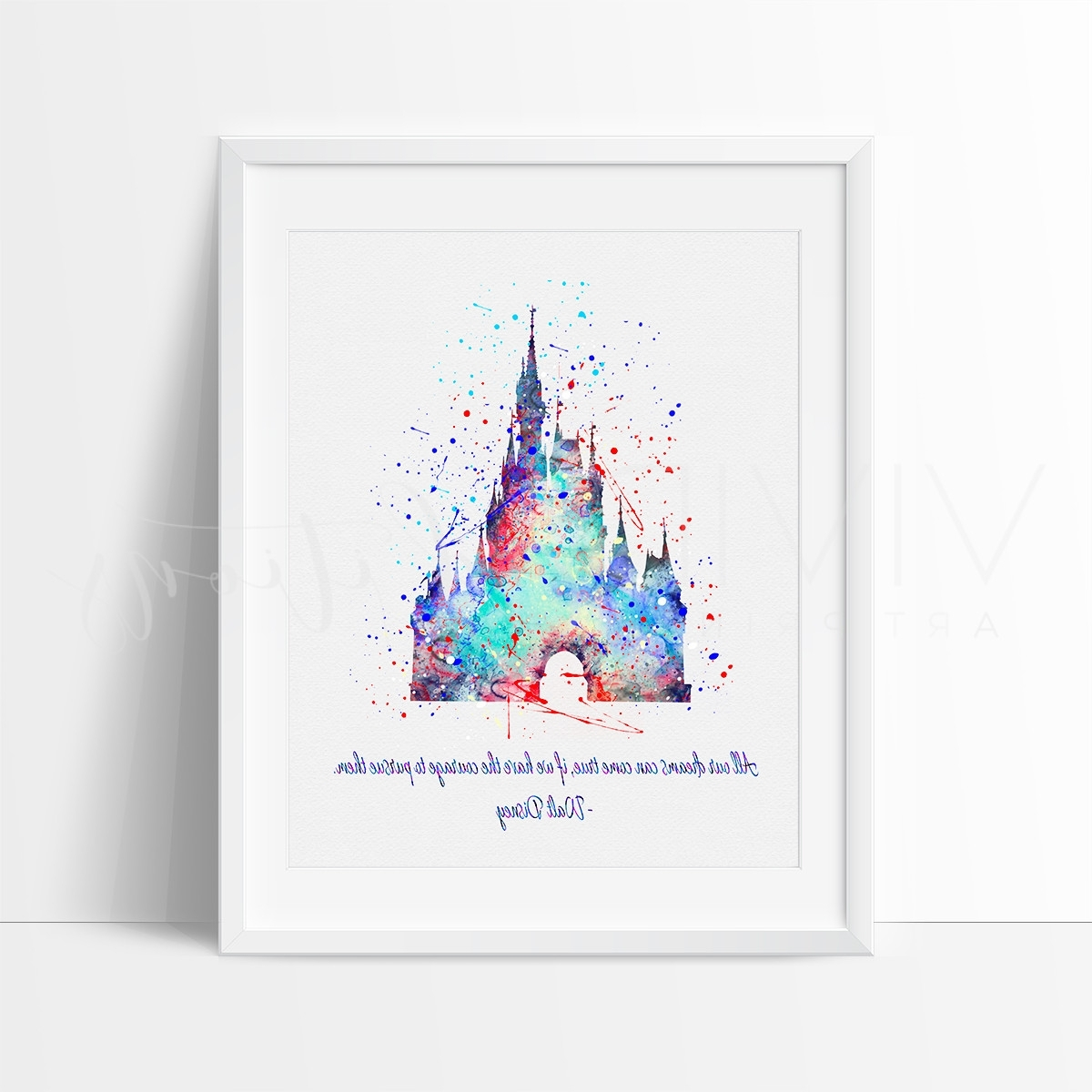 Well Known Disney Princess Framed Wall Art For Cinderella Princess Castle, Walt Disney Quote Watercolor Art Print (View 15 of 15)