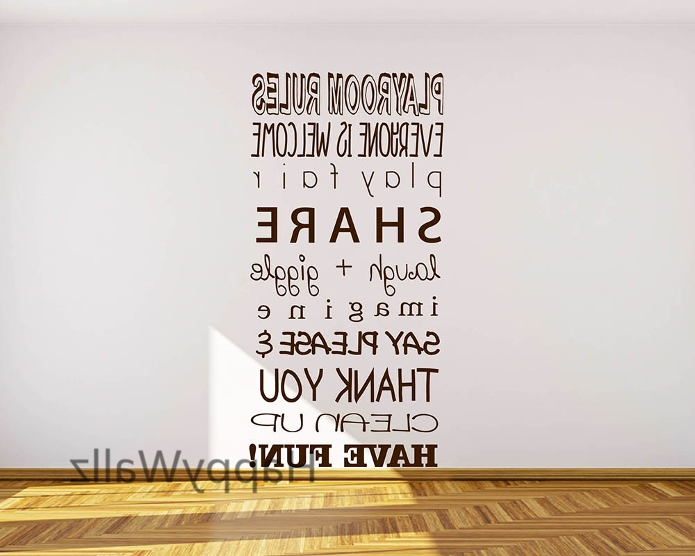 Well Known Playroom Rules Wall Art Intended For Baby Nursery Quote Wall Sticker Playroom Rules Diy Decorative (View 14 of 15)