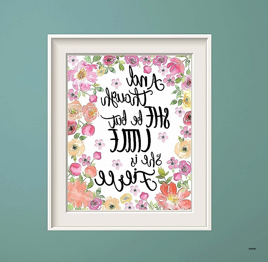 Widely Used Though She Be But Little She Is Fierce Wall Art Best Of And Though Pertaining To Shakespeare Wall Art (View 10 of 15)