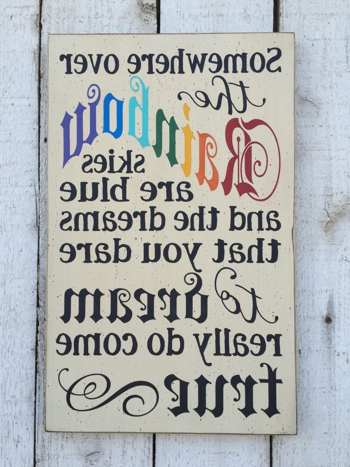 Wizard Of Oz Wall Art Throughout Most Current Somewhere Over The Rainbow – Hand Painted Distressed Rustic Wood (View 14 of 15)