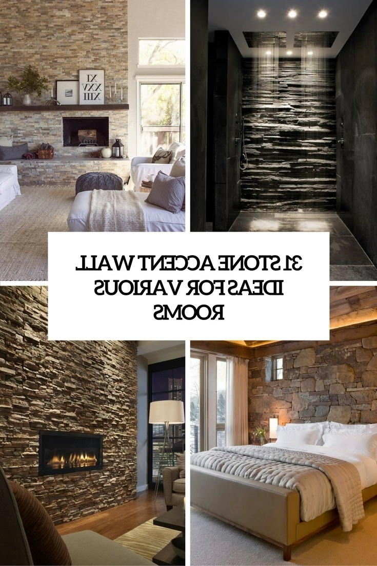 31 Stone Accent Wall Ideas For Various Rooms – Digsdigs Intended For Most Popular Entryway Wall Accents (Gallery 3 of 15)