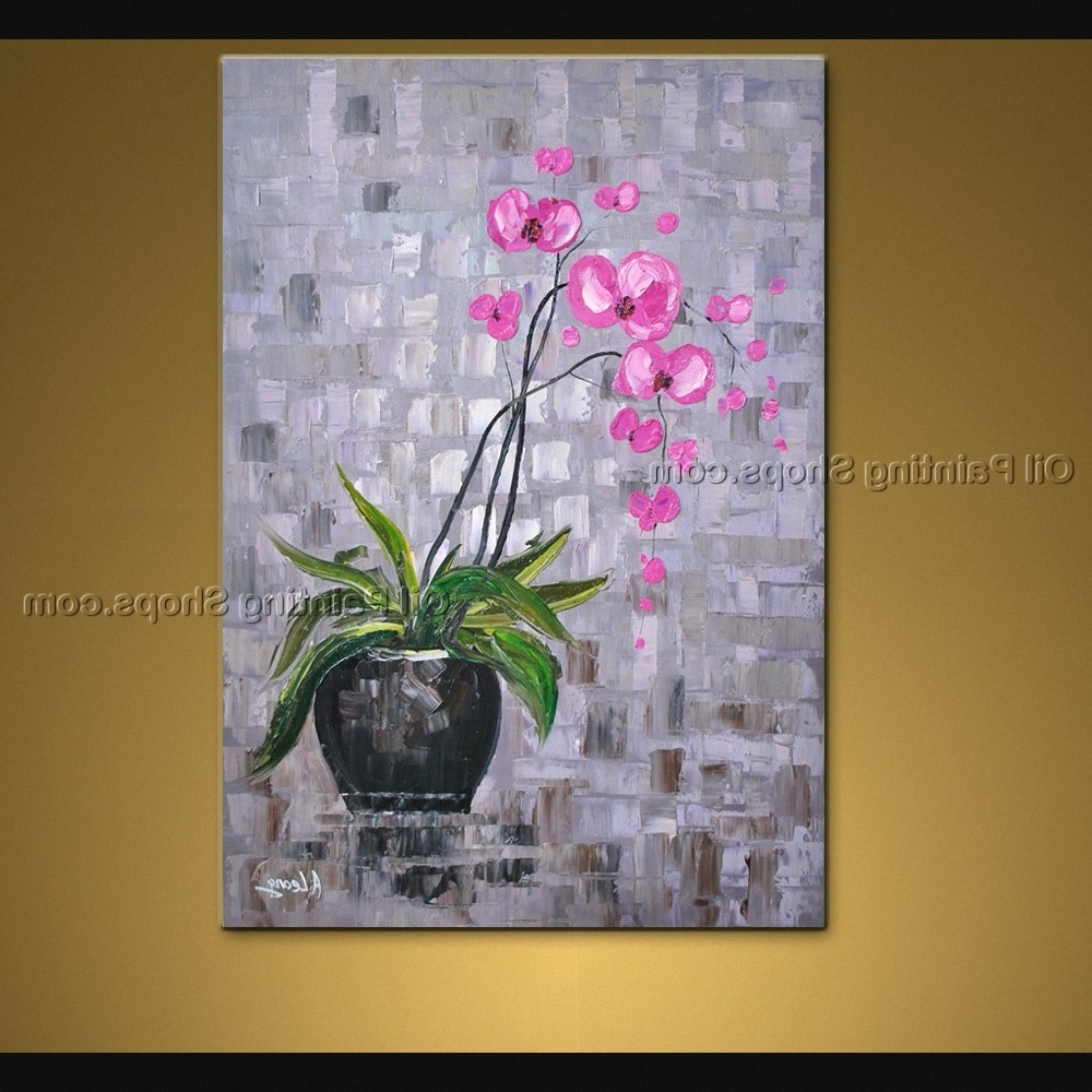 Best And Newest Contemporary Wall Art Floral Painting Orchid Flower Oil Canvas With Regard To Orchid Canvas Wall Art (Gallery 8 of 15)