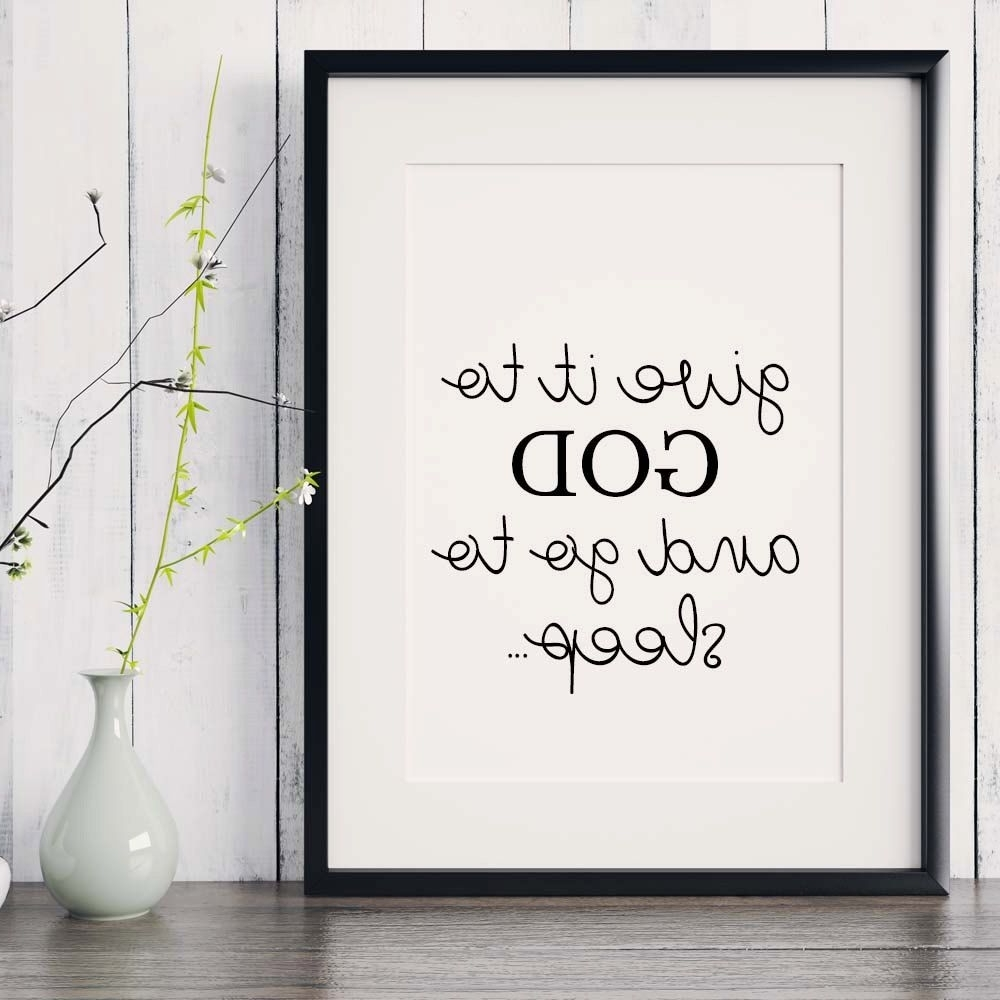 "Christian Framed Art Prints With Most Current Bible Verse Print ""give It To God And Go To Sleep"", Scripture (Gallery 14 of 15)"