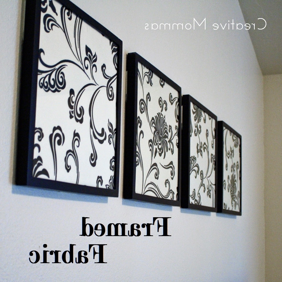 Creative Mommas: Framed Fabric Wall Decor Regarding Famous Black And White Fabric Wall Art (Gallery 13 of 15)
