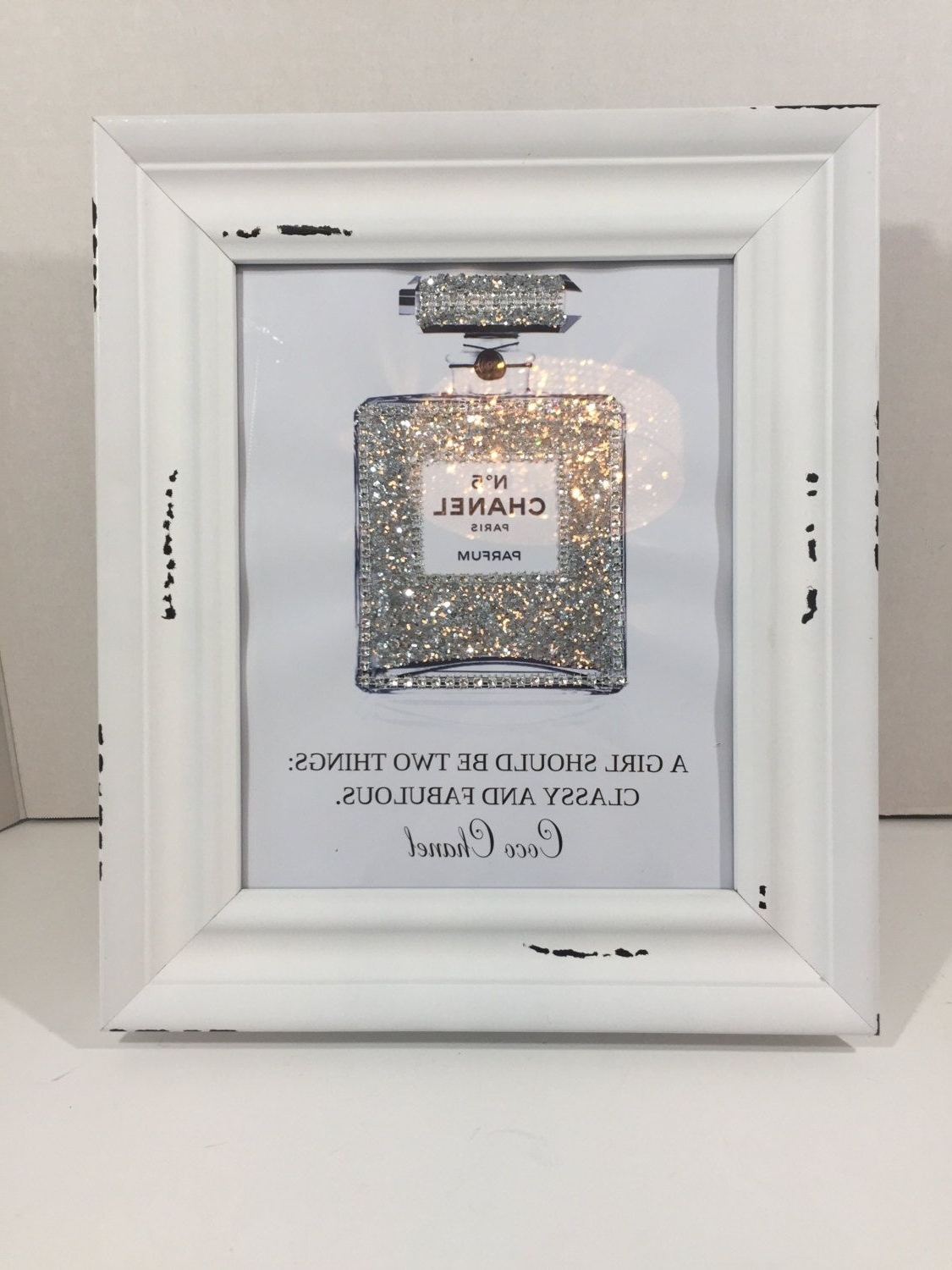 Framed Coco Chanel Quote Art Perfume Bottle Print Blinged Up In Regarding Trendy Shabby Chic Framed Art Prints (Gallery 3 of 15)