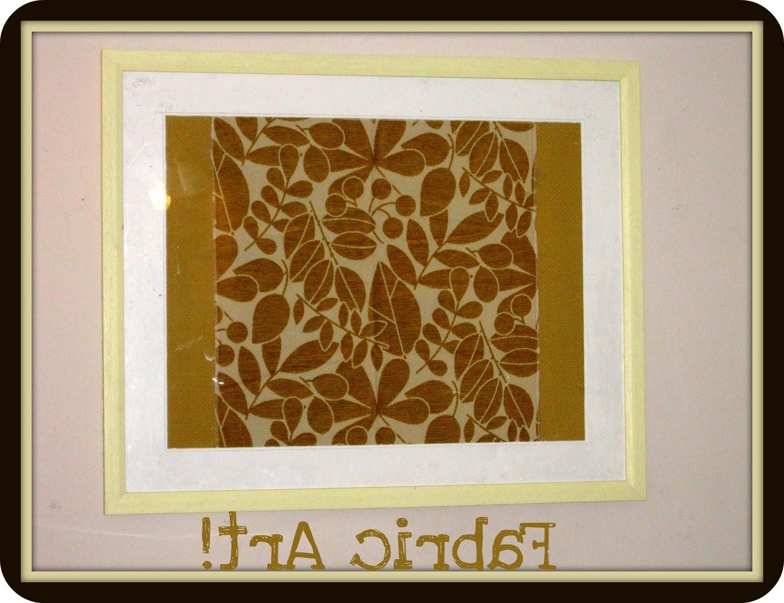 Framed Fabric Wall Art E2 80 94 Crafthubs Cheap Simple Diy Within Most Current Simple Fabric Wall Art (View 3 of 15)