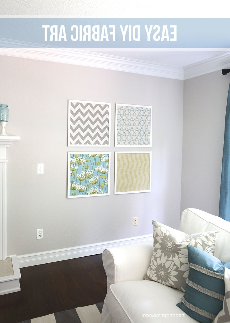 Homemade Wall Art With Fabric In Latest Diy Fabric Art – I Heart Nap Time (View 7 of 15)