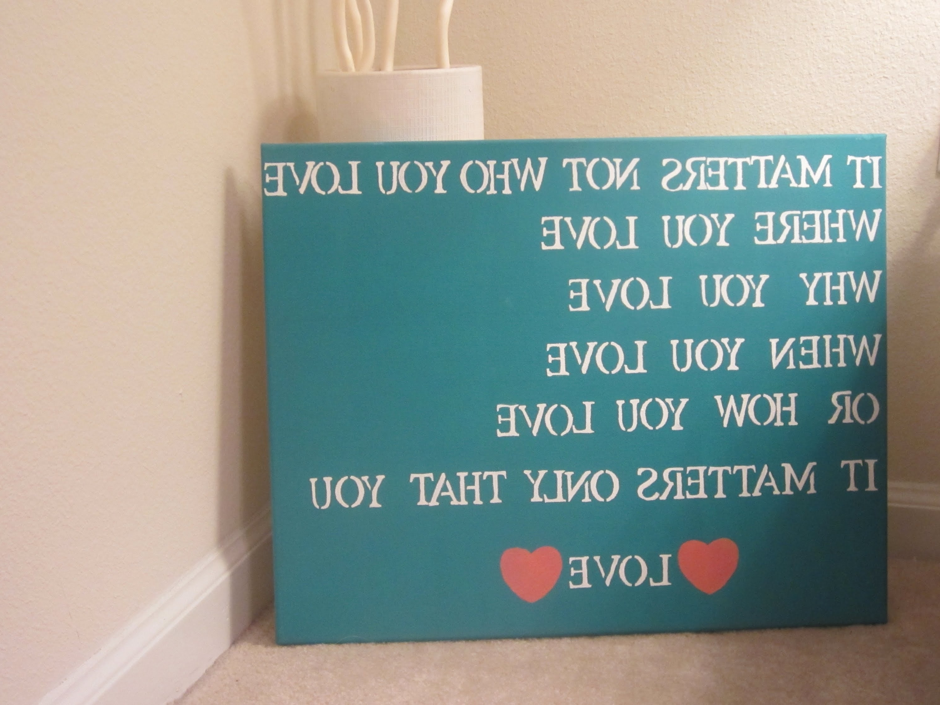 Love Quotes Canvas Wall Art With 2018 Diy Quote Canvas Art – Youtube (View 6 of 15)
