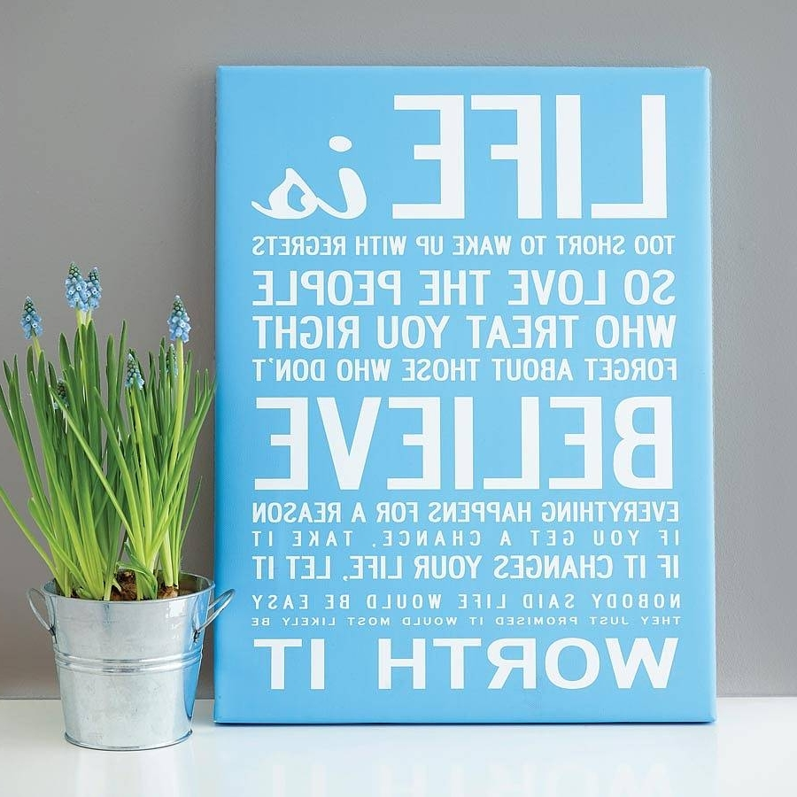 Make Your Own Quote Print – Makecanvasprints With Most Recent Canvas Wall Art Quotes (View 7 of 15)
