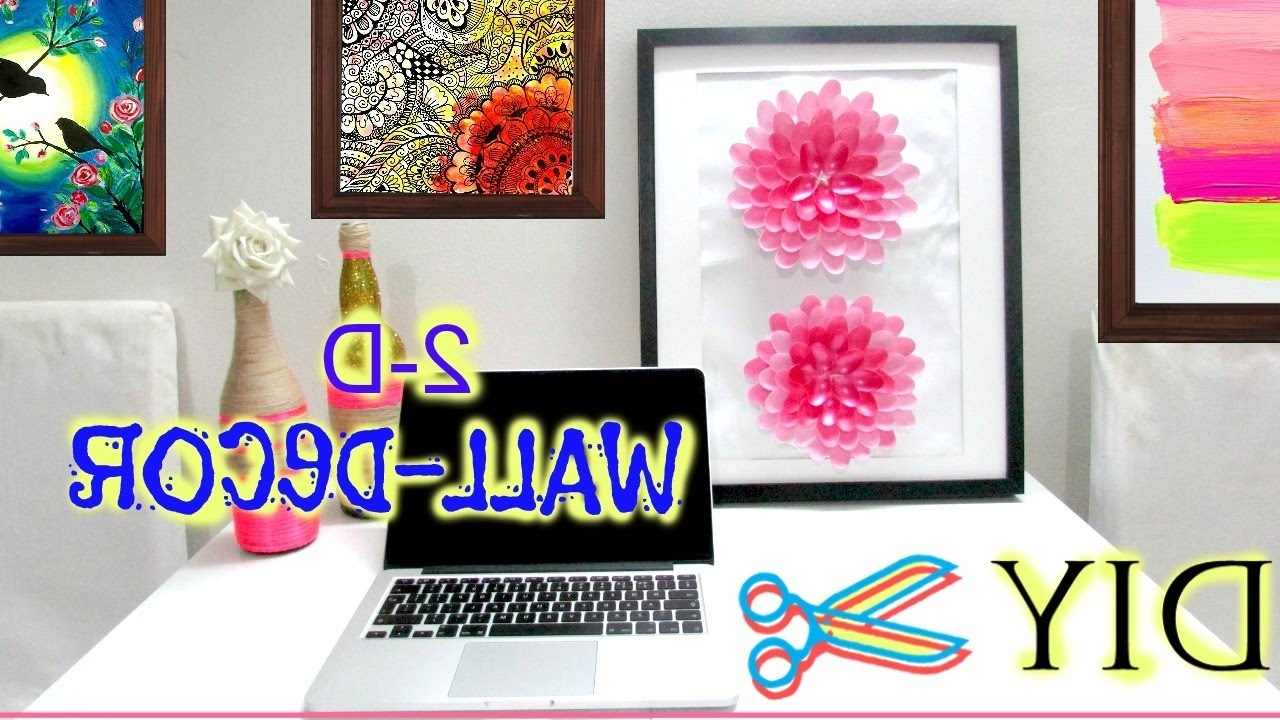 Most Popular Diy Fabric Flower Wall Art In How To Make A 3 D Flower Wall Art (Diy) – Youtube (View 10 of 15)