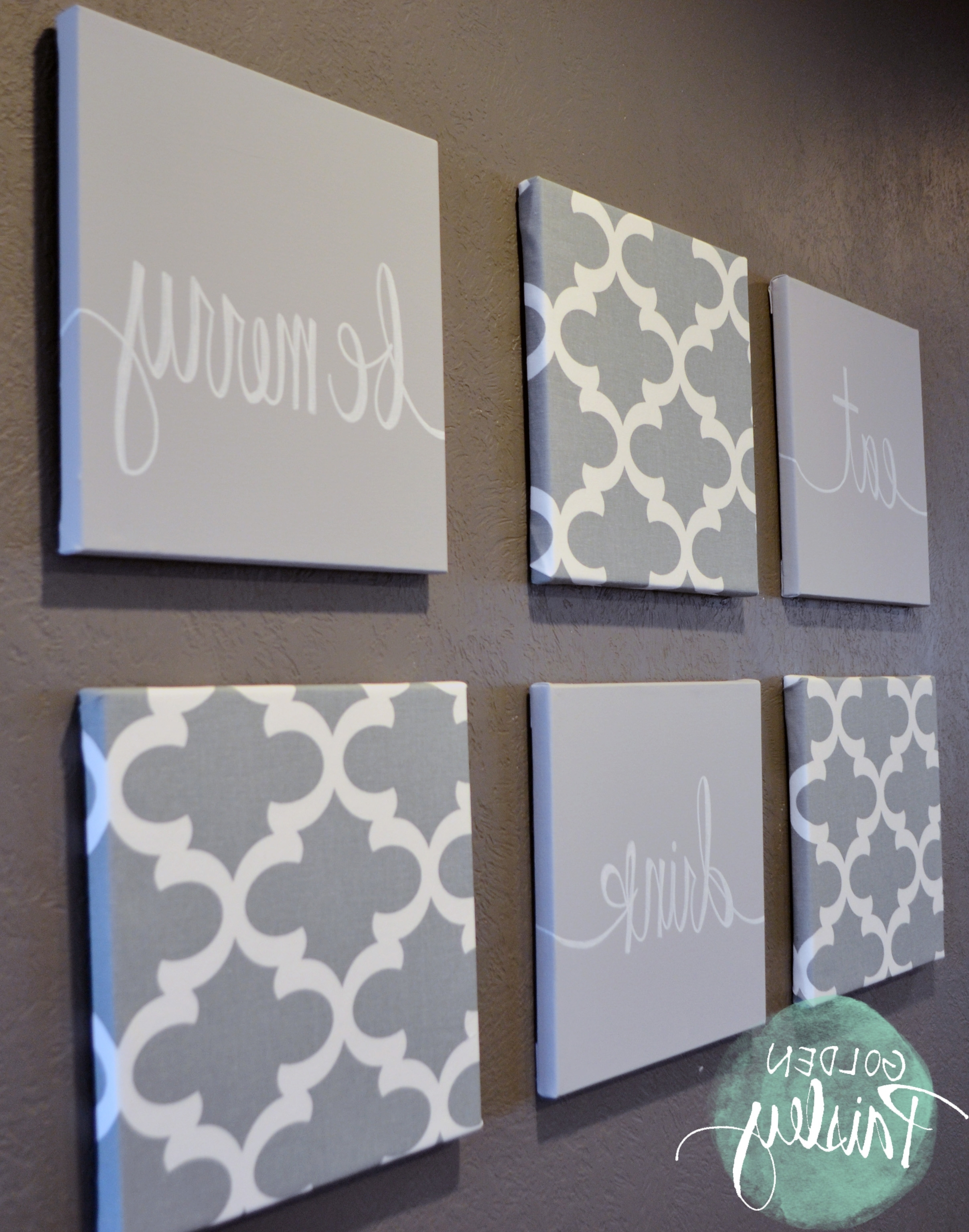Preferred Eat Canvas Wall Art Regarding Light Gray Moroccan 6 Piece Wall Art Eat Drink Be Merry (View 12 of 15)