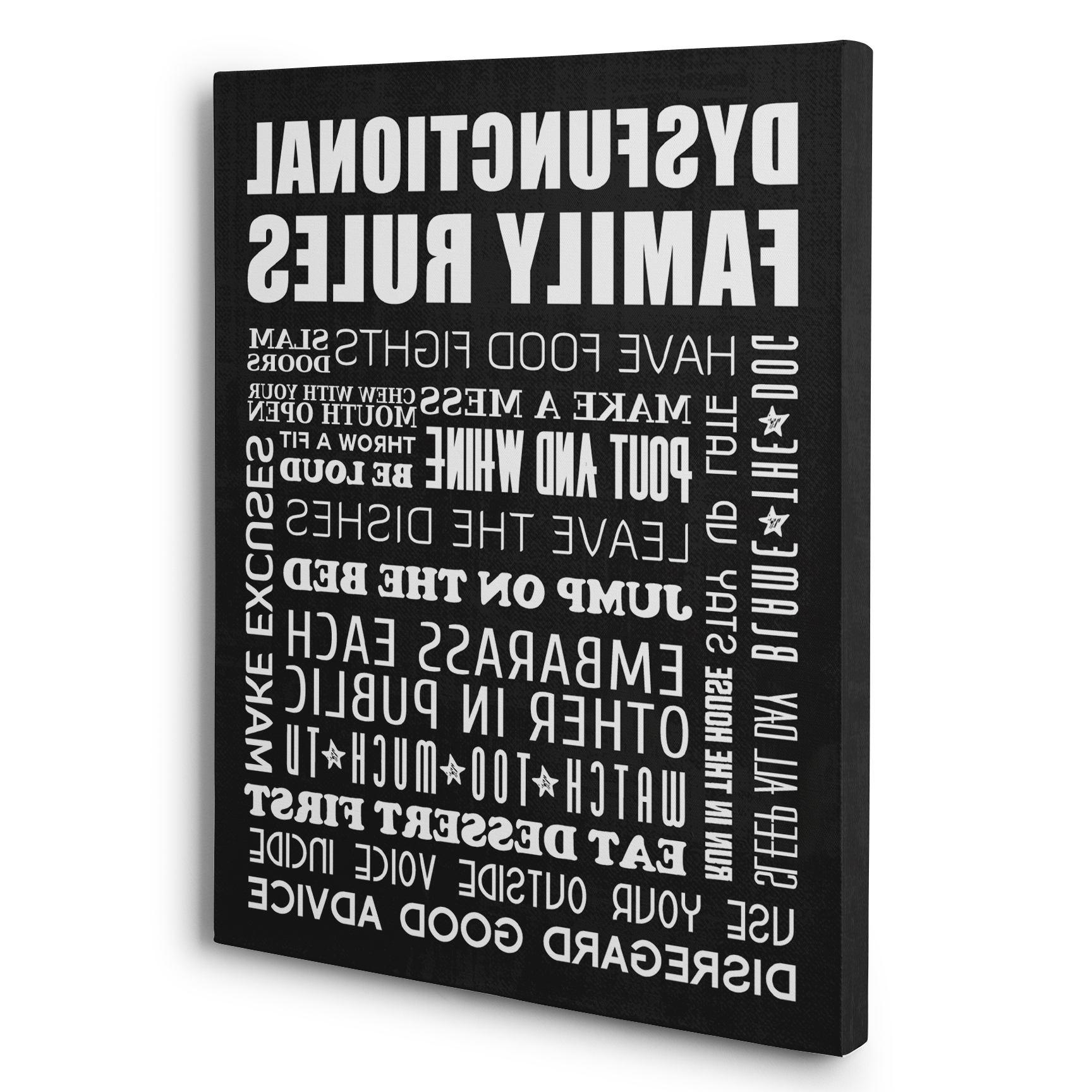 Widely Used Canvas Wall Art Family Rules Intended For Dysfunctional Family Rules Home Décor Canvas Wall Art – Paper Blast (View 15 of 15)