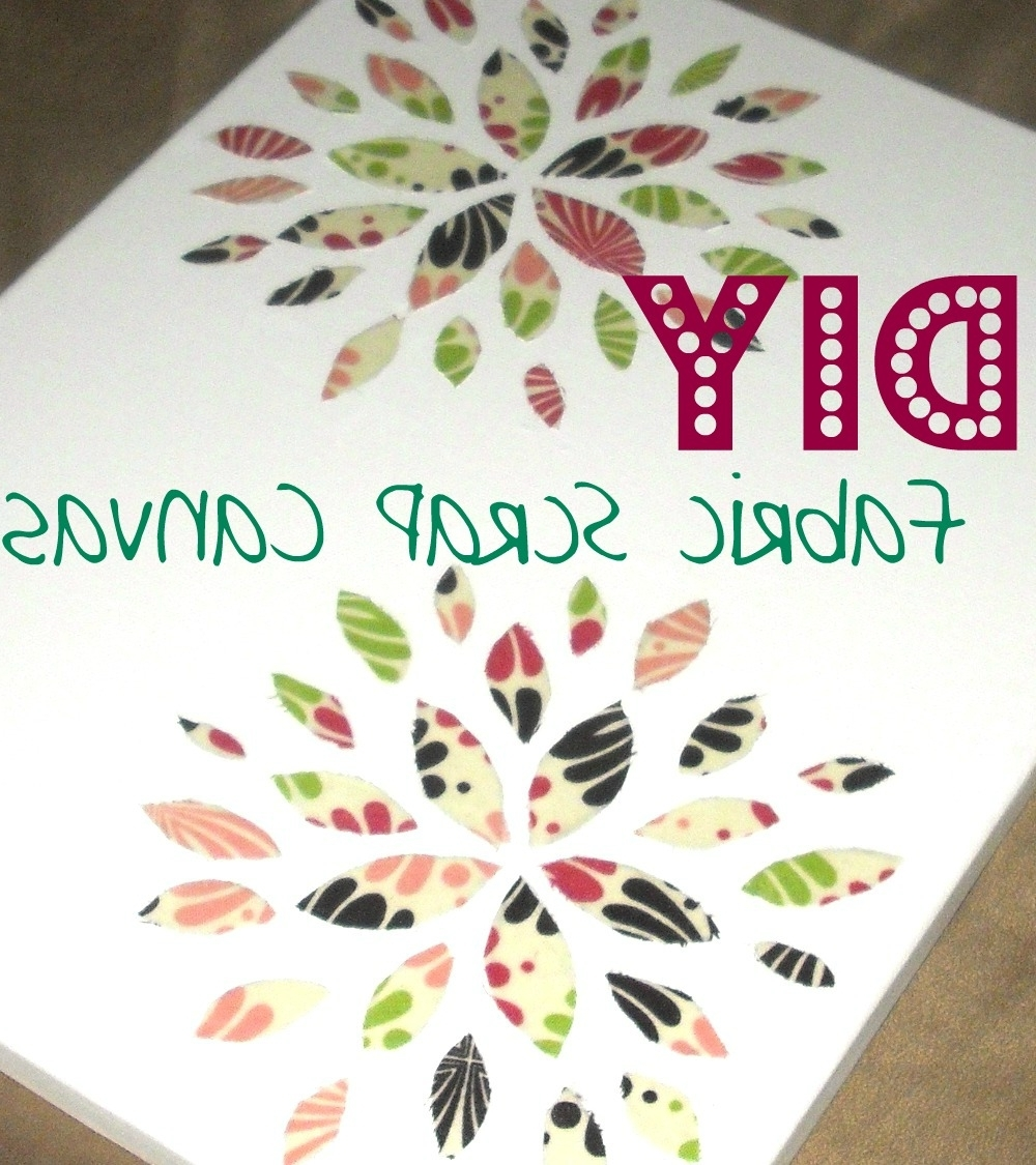 Widely Used Diy: How To Make Fabric Canvas Art {With Mod Podge} (View 15 of 15)