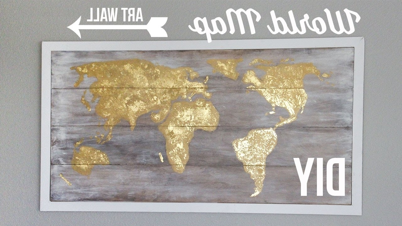 2017 Diy World Map Wall Art Regarding Diy World Map Art Wall (Gallery 9 of 20)
