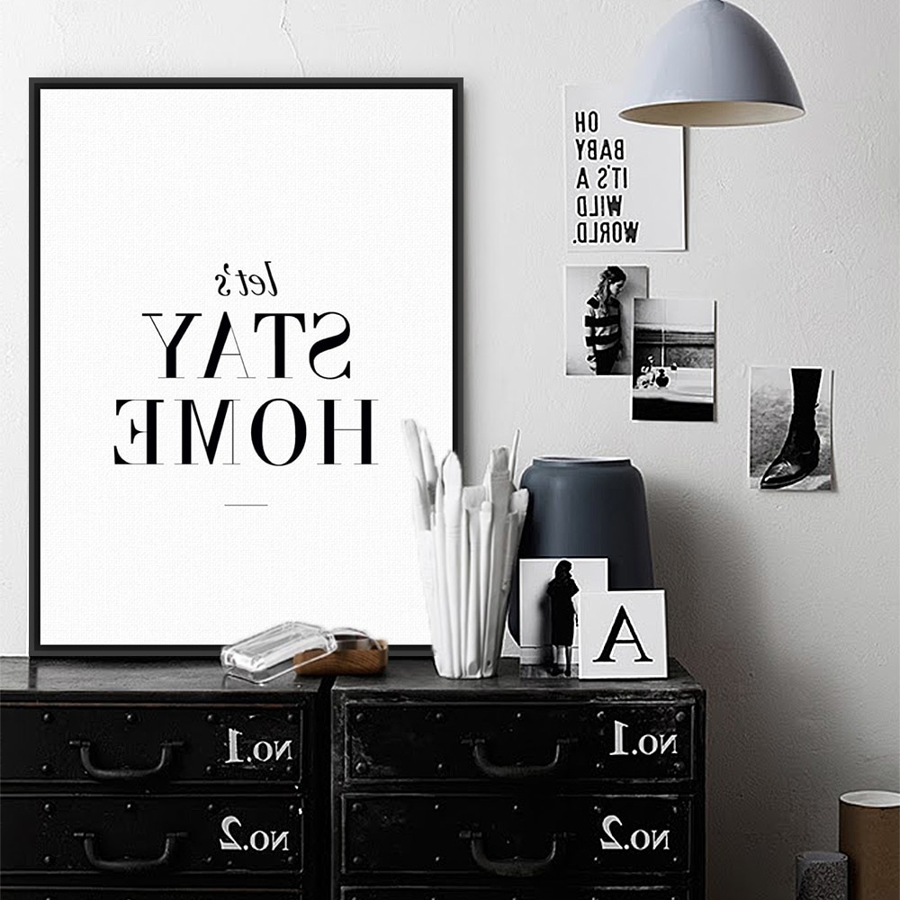 2018 Black Wall Art For Minimalist Black White Typography Quotes Print Poster Wall Picture (View 1 of 20)