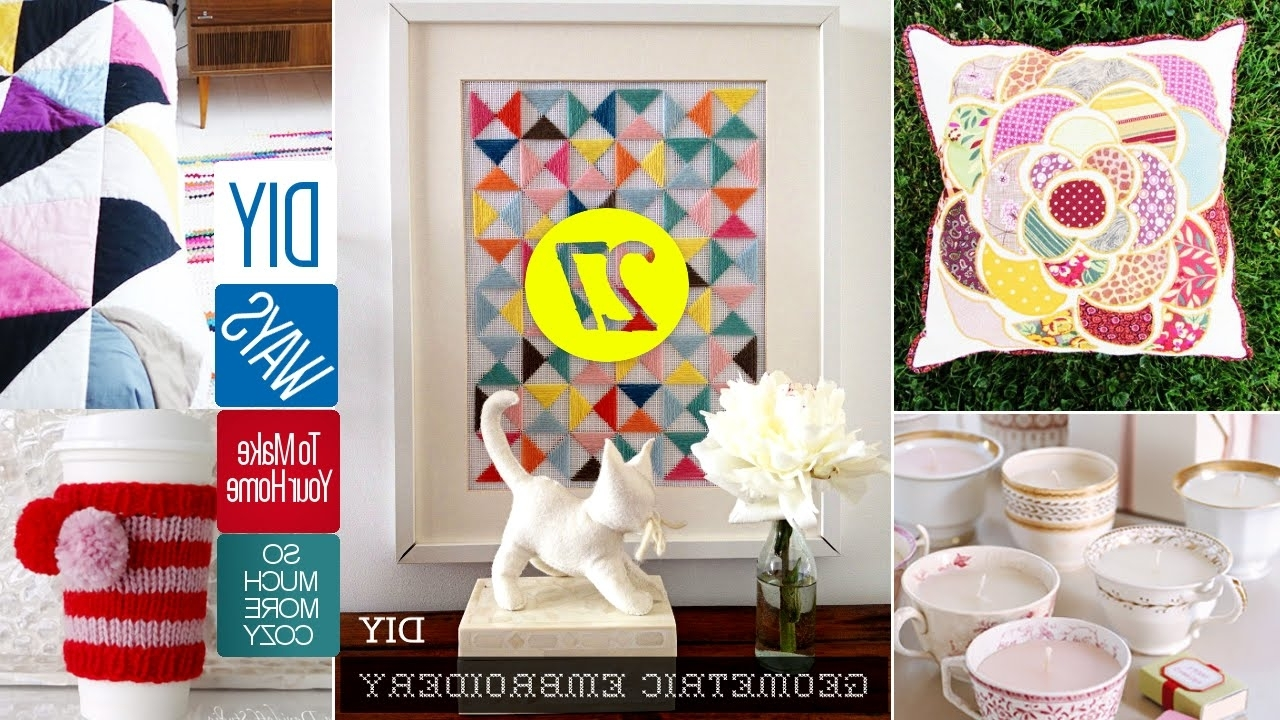 27 Cute Diy Home Decor Crafts – Youtube Pertaining To Preferred Diy Wall Art Projects (Gallery 15 of 20)