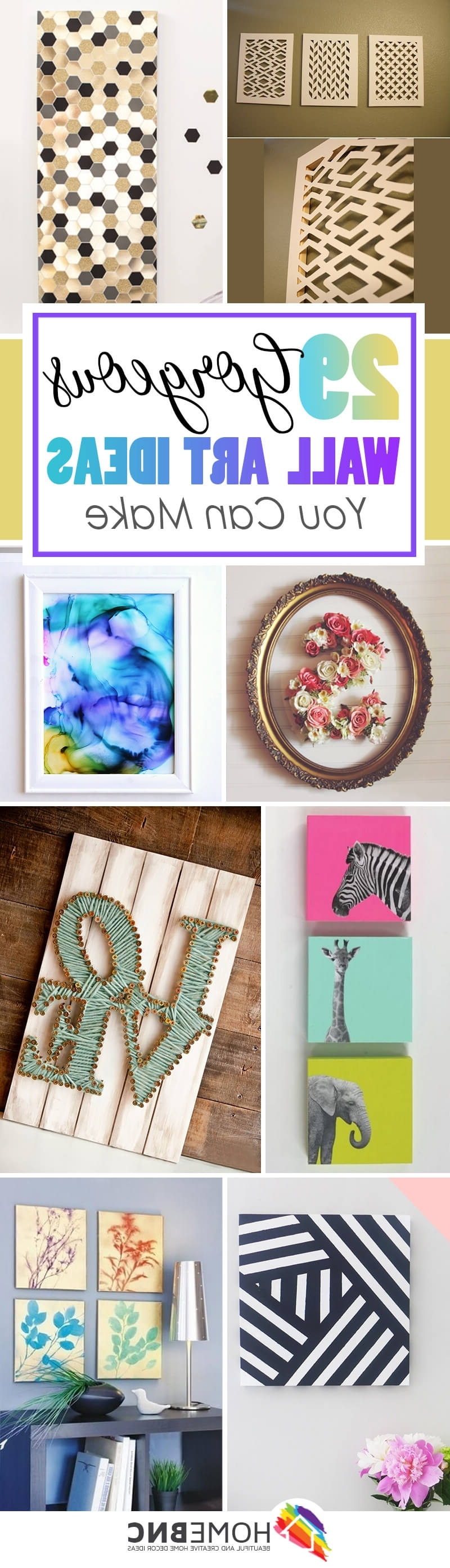 Diy Wall Art Projects Regarding Popular 36 Best Diy Wall Art Ideas (Designs And Decorations) For 2018 (Gallery 6 of 20)