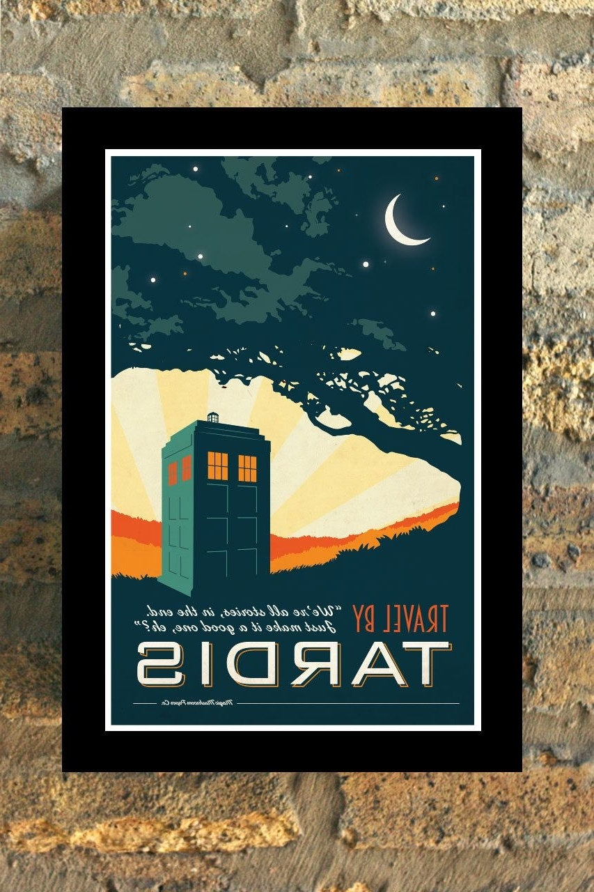 Doctor Who Wall Art In 2018 Tardis Doctor Who Travel Poster Vintage Print Geekery Wall Art House (View 4 of 15)