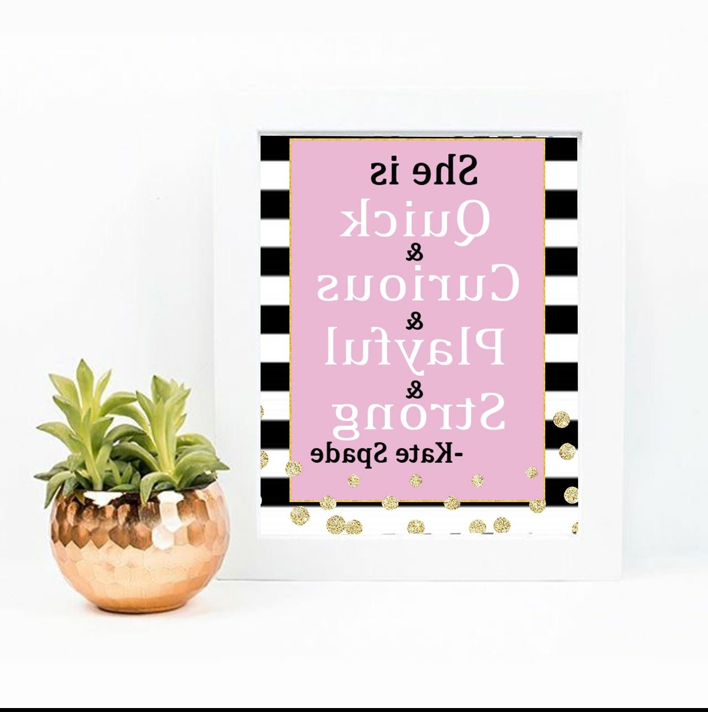 Fashionable She Is Quick Curious, Kate Spade Quote, Inspirational Quote, Spade In Kate Spade Wall Art (View 5 of 20)