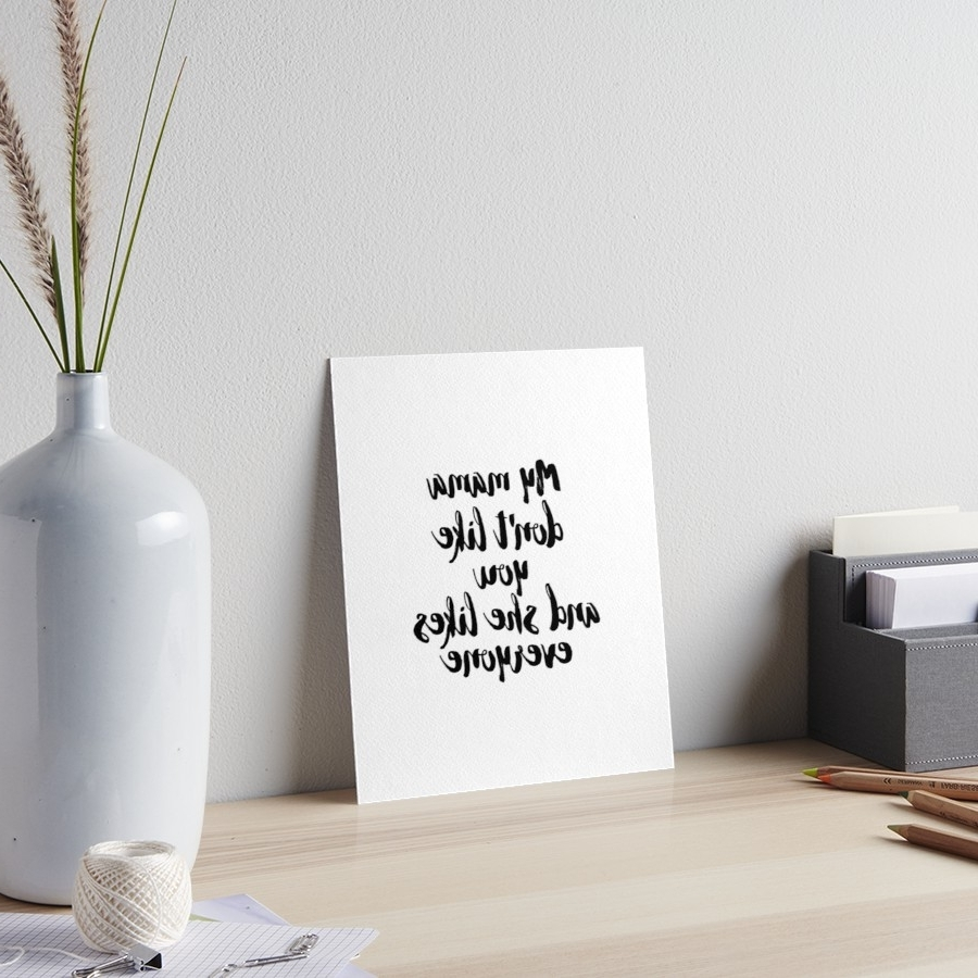 Fashionable Song Lyric Wall Art Inside Quote, Song Lyric Art, Printable Art, My Mama Don't Like You But She (View 5 of 20)