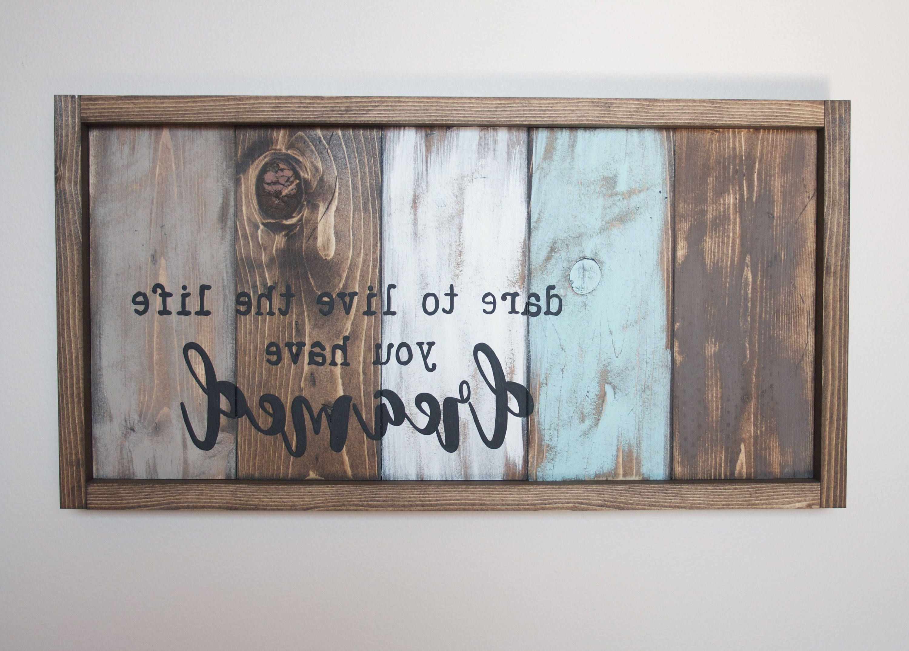Favorite Motivational Wall Decor – Live The Life You Love – Pallet Wall Art With Pallet Wall Art (View 2 of 15)