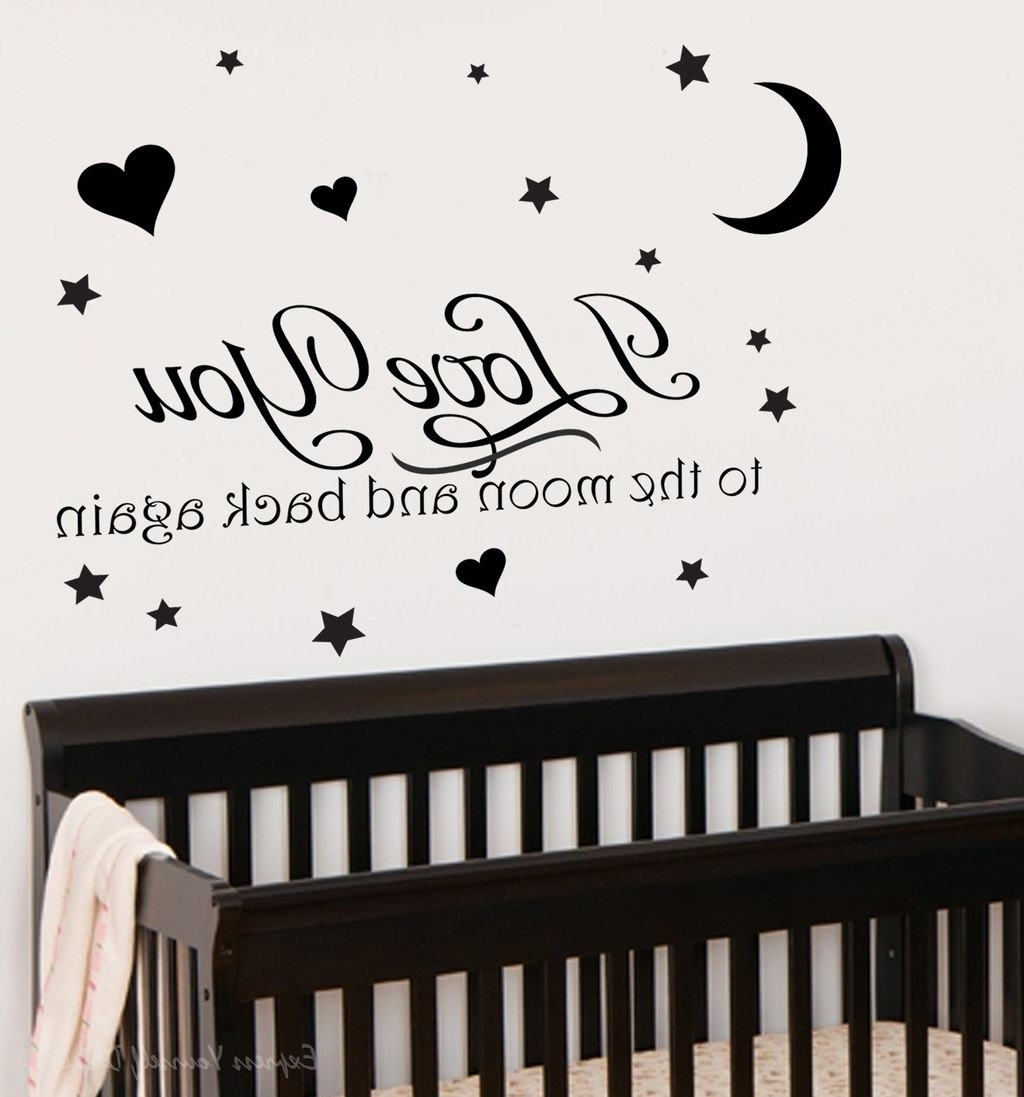 I Love You To The Moon And Back Wall Art Within Well Liked Propose Your Love With Love Based Wall Decals (View 11 of 20)