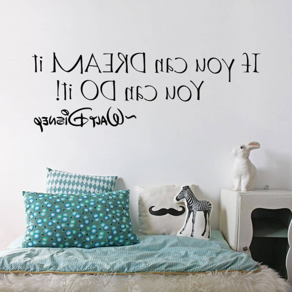 If You Can Dream It You Can Do It Inspiring Quotes Wall Stickers For Well Liked Inspirational Quotes Wall Art (Gallery 18 of 20)