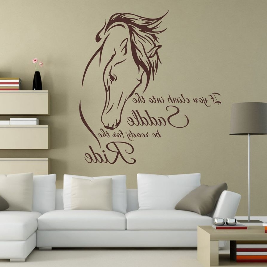 "If You Climb Into The Saddle Be Ready For The Ride ""horse Vinyl Wall Throughout Most Current Horses Wall Art (Gallery 4 of 20)"