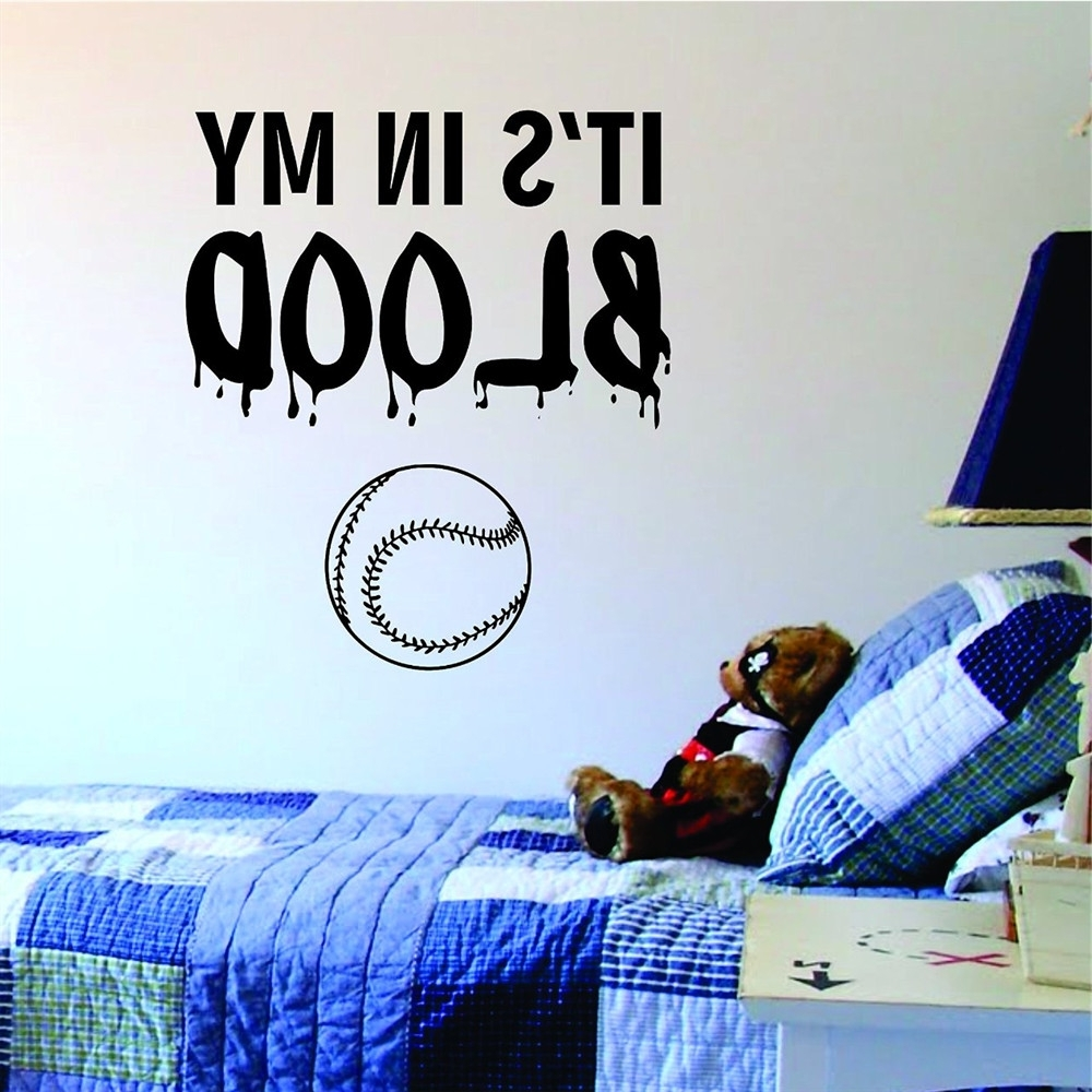 Its In My Blood Baseball Softball Wall Sticker Home Interior Wall Throughout Recent Baseball Wall Art (View 15 of 20)