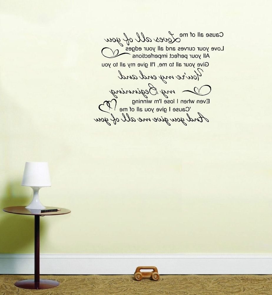 John Legend All Of Me Love Song Lyrics Quote Vinyl Sticker Wall Art Intended For Well Known Song Lyric Wall Art (Gallery 8 of 20)