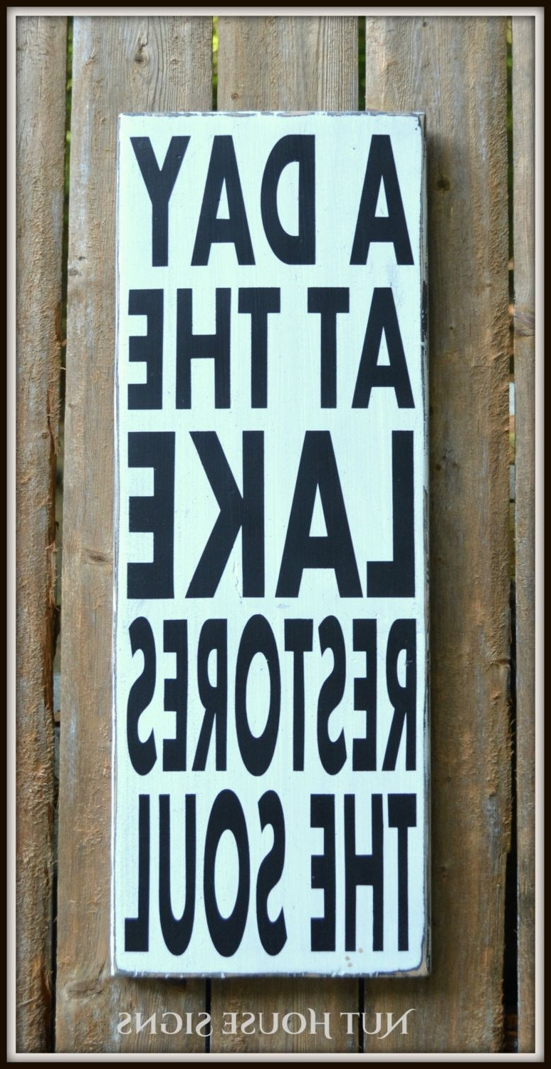 Lake House Wall Art For Most Recent Lake Decor Lake Signs Lake House Wall Art Wood Sign Rustic Home (View 10 of 15)