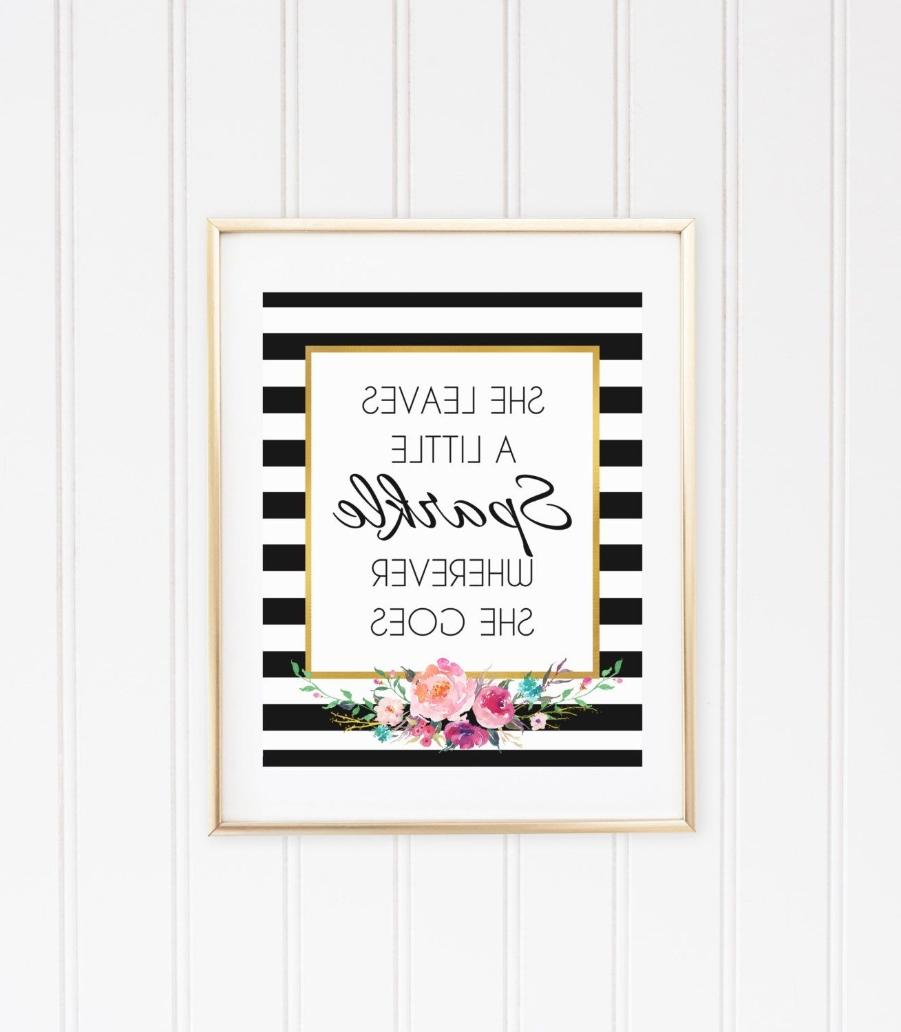 Latest Kate Spade Wall Art With Regard To She Leaves A Little Sparkle Wherever She Goes Wall Art, Printable (View 14 of 20)