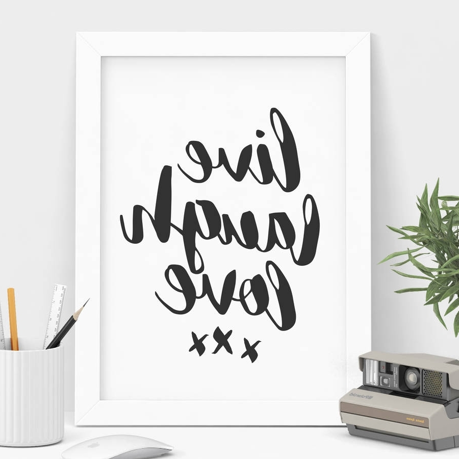 Live Laugh Love Wall Art Inside Newest Live Laugh Love' Black And White Typography Printthe Motivated (Gallery 2 of 20)