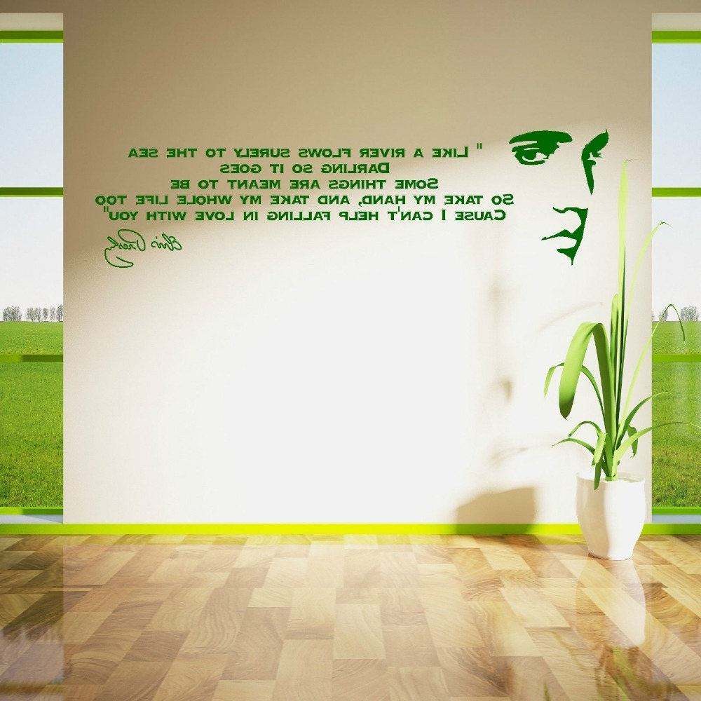 Most Popular Song Lyric Wall Art Within Elvis Presley Song Lyrics Like A River Vinyl Wall Art Sticker Room (View 10 of 20)