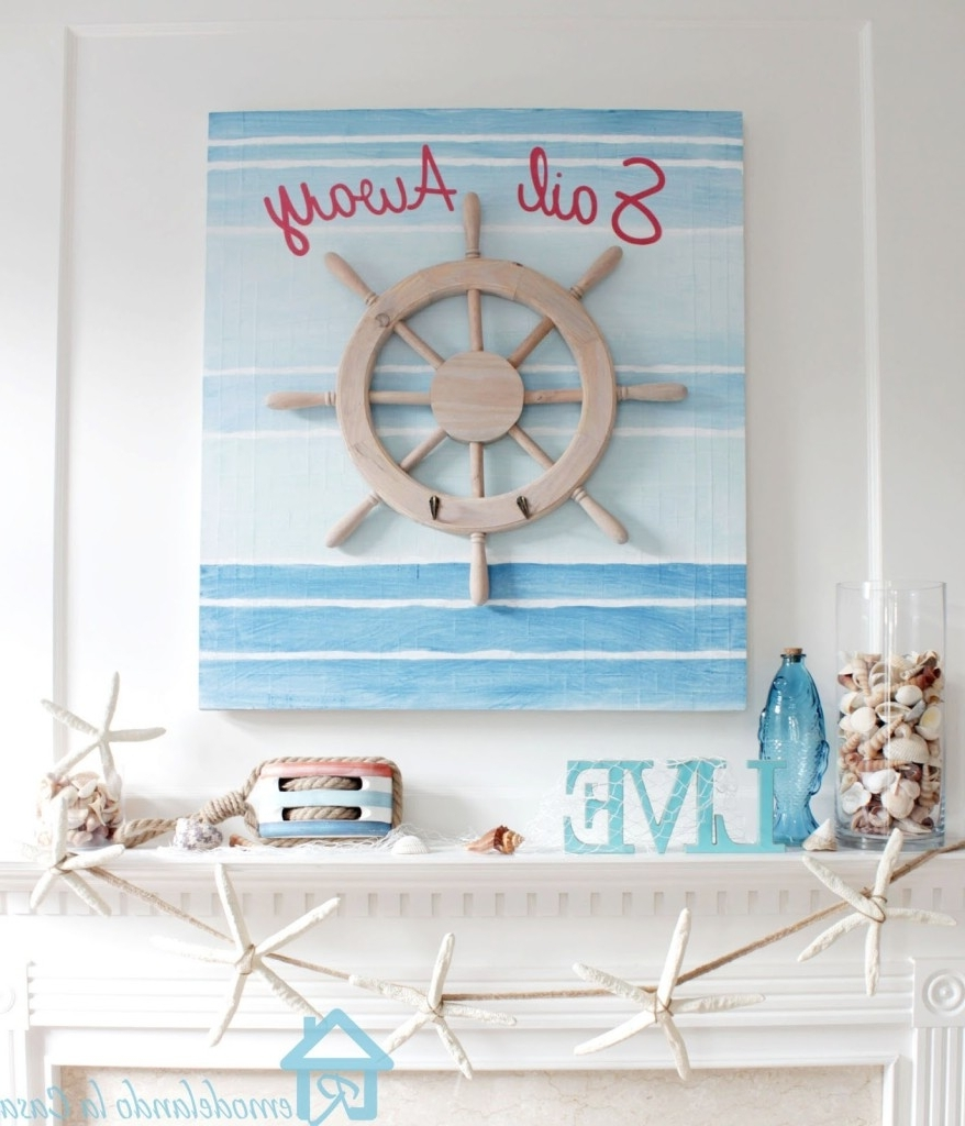 Nautical Wall Art Decor For Your Home Inside Trendy Nautical Wall Art (View 12 of 15)