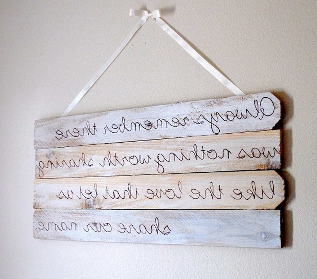New Wood Wall Art Quotes (Gallery 17 of 20)