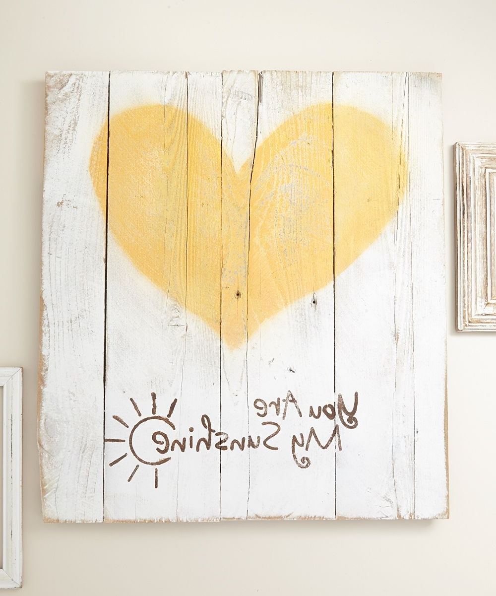 Newest Delhutson Designs You Are My Sunshine Barnwood Wall Décor (View 4 of 15)