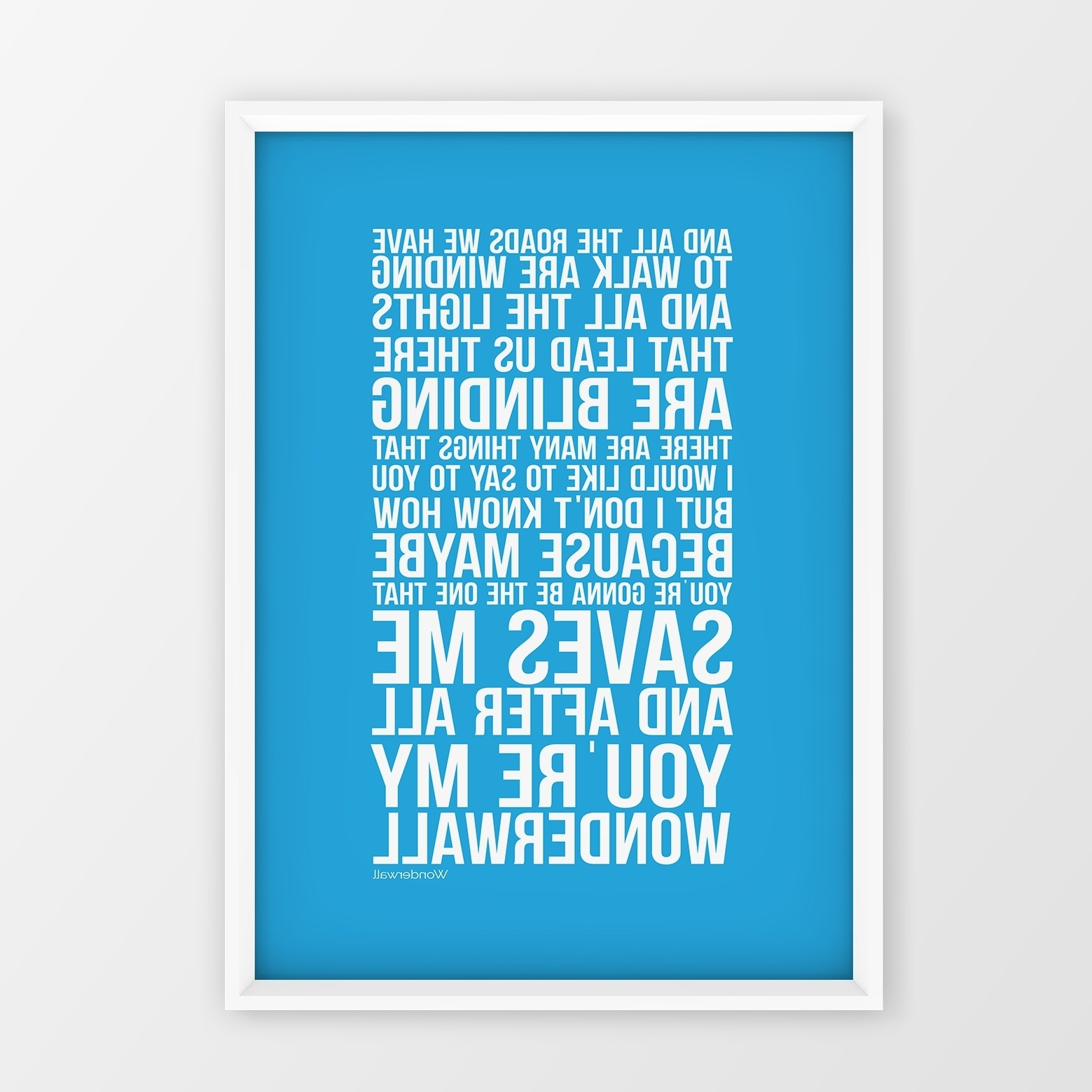 Oasis Wonderwall Song Lyrics Wall Art Typology Gift Idea Couples Pertaining To Most Recent Song Lyric Wall Art (Gallery 17 of 20)