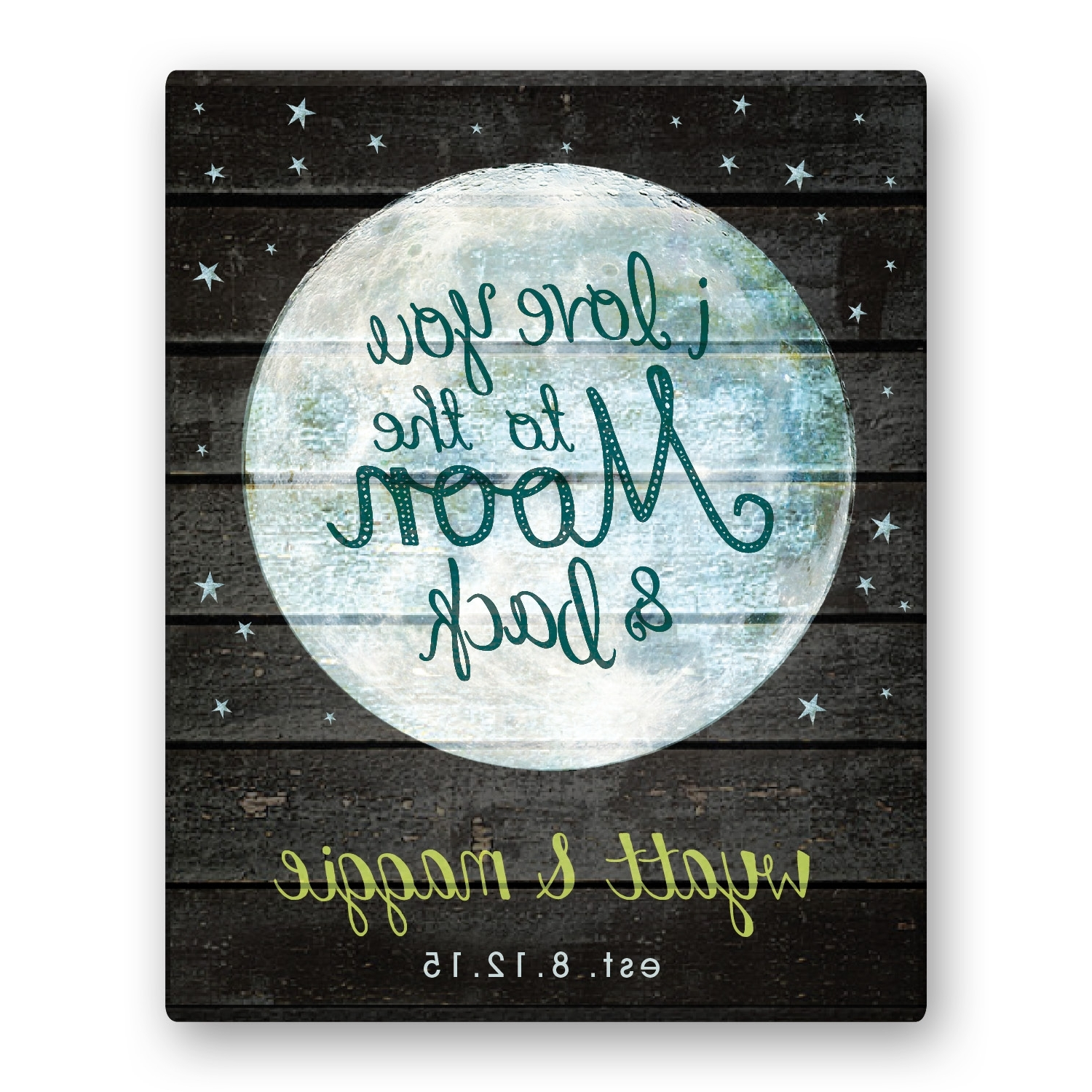 Popular I Love You To The Moon And Back Wall Art In I Love You To The Moon And Back 11X14 Personalized Canvas (View 15 of 20)