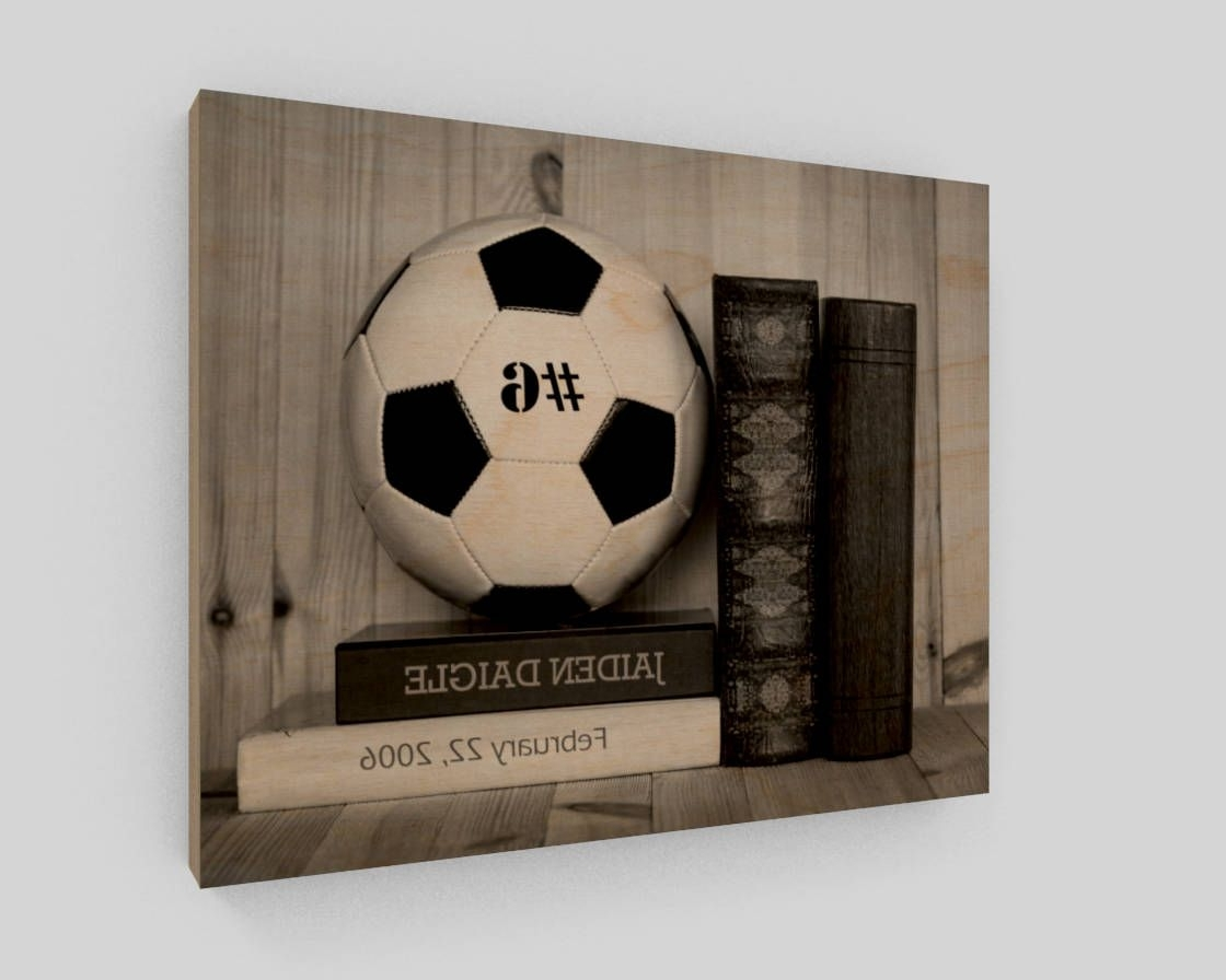 Soccer Wood Sign, Personalized Soccer Wall Art, Soccer Gifts Regarding Preferred Soccer Wall Art (View 15 of 20)
