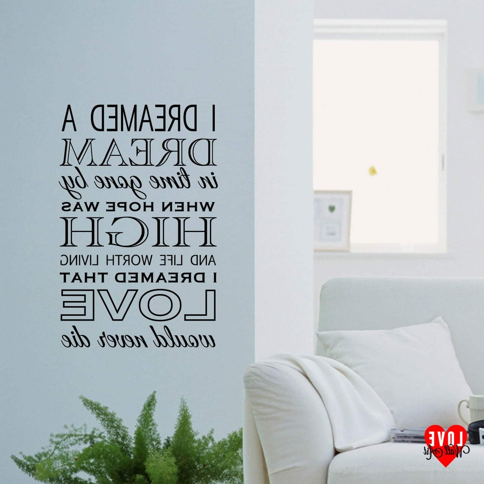 Song Lyric Wall Art With 2018 I Dreamed A Dream Lyrics Les Miserables Wall Art Wall Sticker (Gallery 16 of 20)