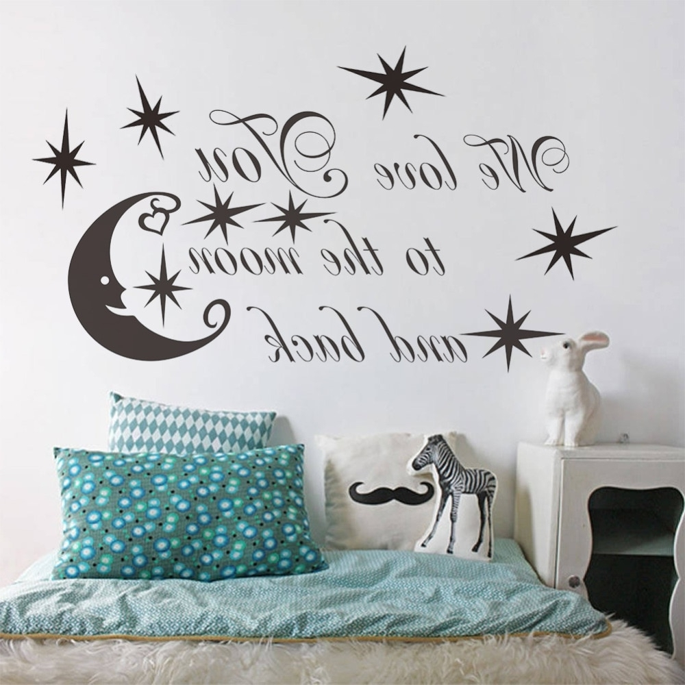 Well Liked I Love You To The Moon And Back Wall Art With We Love You To The Moon And Back Star Quotes Vinyl Stickers For Kids (View 20 of 20)