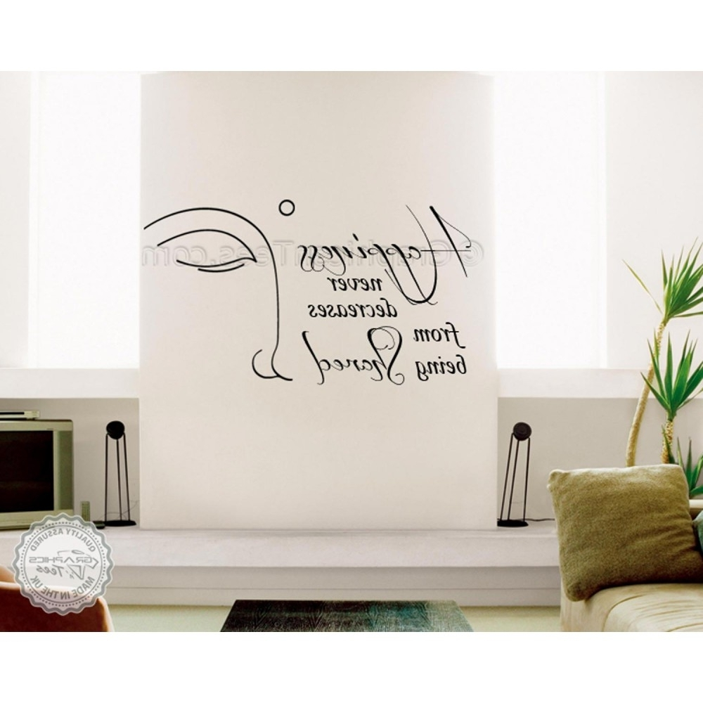 Well Liked Inspirational Wall Art Within Buddha Inspirational Wall Sticker Quote, Happiness Never Decrease (View 14 of 15)